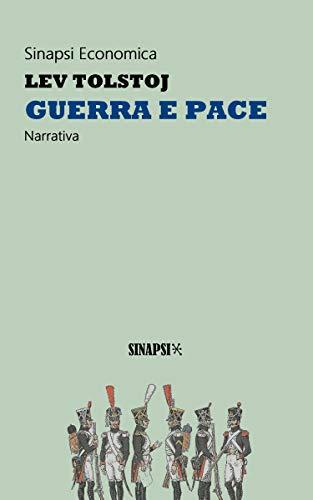 Guerra e pace: Edizione Integrale