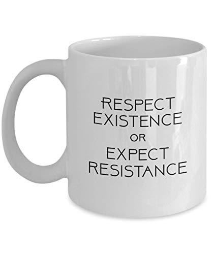 Taza de café Respect Existence Or Expect Resistance, blanca, 11 oz - Regalos únicos