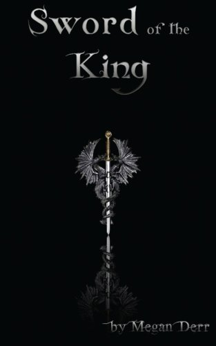 Sword of the King (Dance with the Devil) (Volume 4) by Megan Derr (2014-01-01)