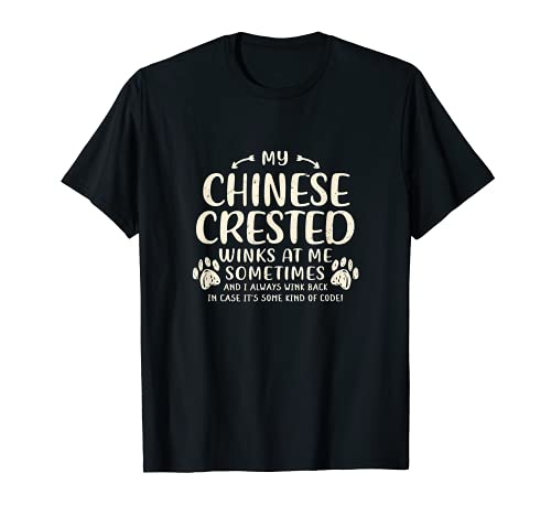 My Chinese Crested Winks at Me Sometimes Puff-Hund T-Shirt