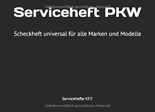 Serviceheft PKW: Scheckheft universal für alle Marken und Modelle