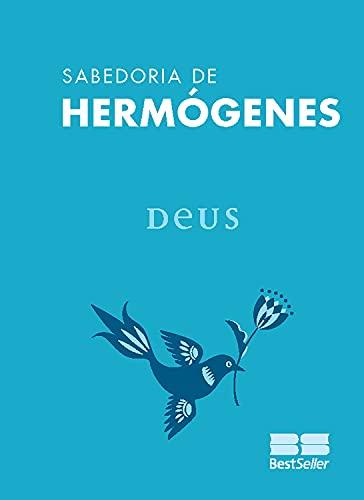 Deus (Sabedoria de Hermógenes Livro 5) (Portuguese Edition)