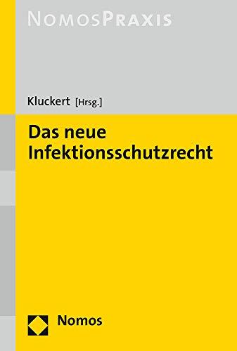 Das neue Infektionsschutzrecht