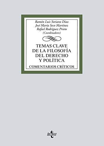 Temas clave de la filosofía del Derecho y política: Comentarios críticos (Derecho - Biblioteca Universitaria de Editorial Tecnos)