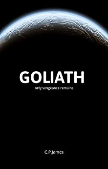 Goliath by [C.P. James]