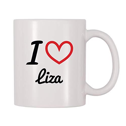 Taza de café, taza de té, taza de té, taza de café con nombre personalizado I Love Liza, taza de té de café de 11 onzas para mujeres y hombres
