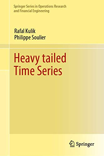 Heavy tailed Time Series (Springer Series in Operations Research and Financial Engineering)