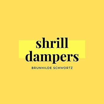 Shrill Dampers