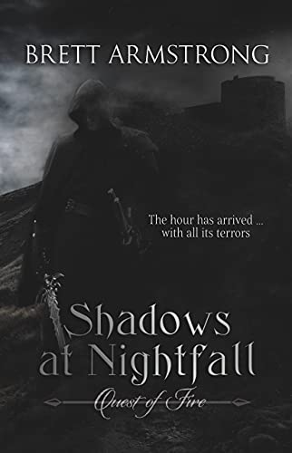 Quest of Fire: Shadows at Nightfall by Armstrong, Brett