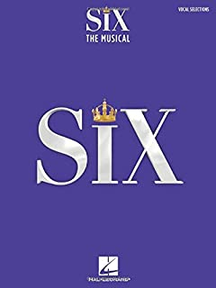 Six: The Musical Vocal Selections Songbook