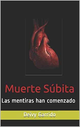 Muerte Súbita (Muerte Súbita Saga nº 1)