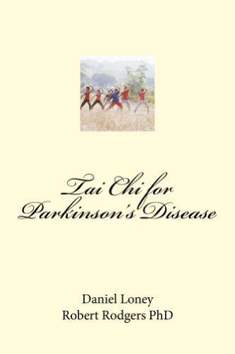 Tai Chi for Parkinson's Disease: How Tai Chi Helps Danny Loney Reverse Parkinson's Disease Symptoms (English Edition)