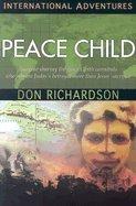 Peace Child  04  by Richardson Don [Paperback  2007 ]