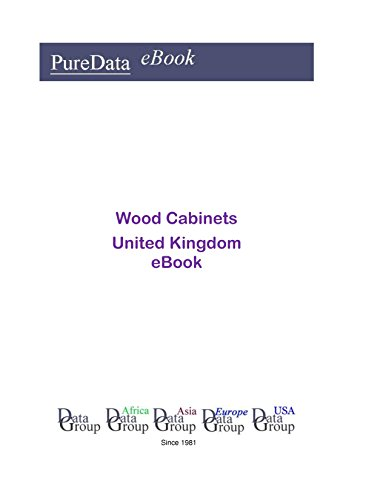 Wood Cabinets in the United Kingdom: Market Sector Revenues (English Edition)