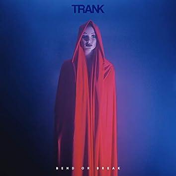 Bend or Break (2020 Album Version)