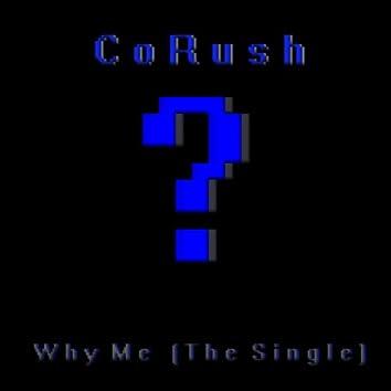 Why Me - Single