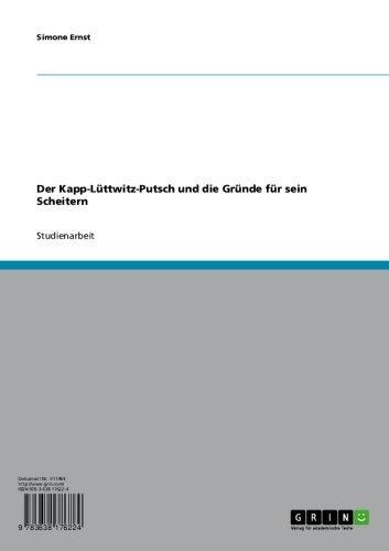 Der Kapp-Lüttwitz-Putsch und die Gründe für sein Scheitern