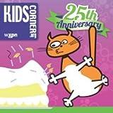 Kids Corner 25th Anniversary - WXPN
