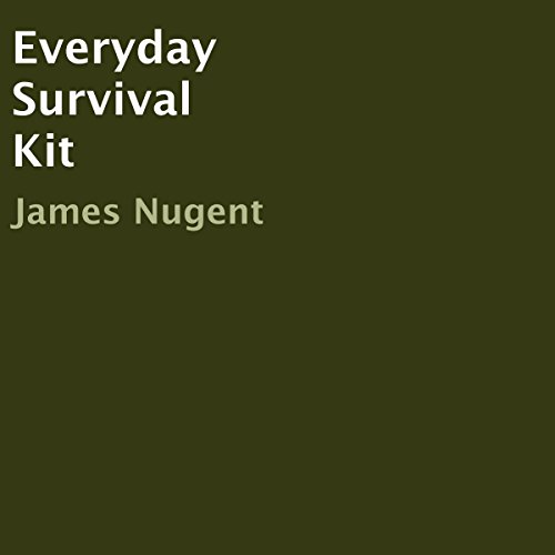 Everyday Survival Kit                   By:                                                                                                                                 James Nugent                               Narrated by:                                                                                                                                 Robert Slone                      Length: 22 mins     Not rated yet     Overall 0.0