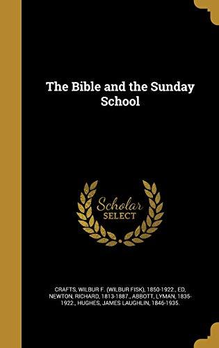 BIBLE & THE SUNDAY SCHOOL