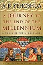 Journey to the End of the Millennium : A Novel of the Middle Ages