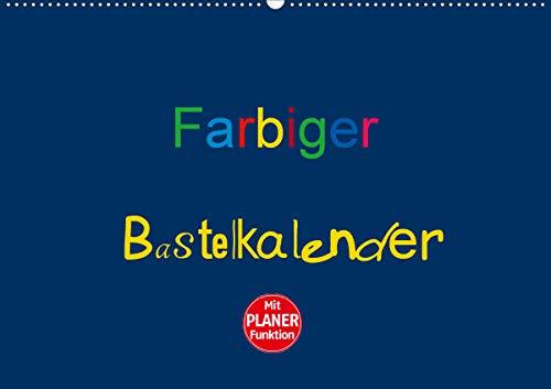 Farbiger Bastelkalender (Wandkalender 2021 DIN A2 quer)