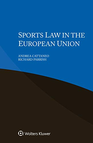 Sports Law in the European Union (English Edition)
