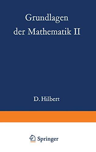Grundlagen der Mathematik II (Grundlehren der Mathematischen Wissenschaften) (German Edition) (Grundlehren der mathematischen Wissenschaften (50))