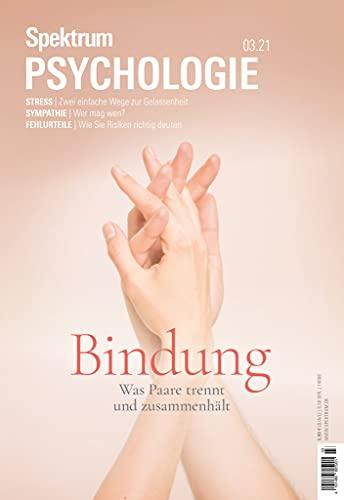 Spektrum Psychologie - Bindung: Was Paare trennt und zusammenhält