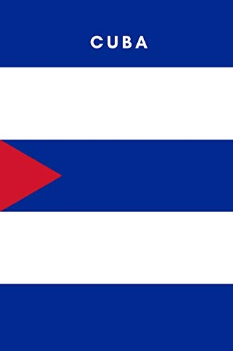 Cuba: Country Flag A5 Notebook (6 x 9 in) to write in with 120 pages White Paper Journal / Planner / Notepad [Idioma Inglés]