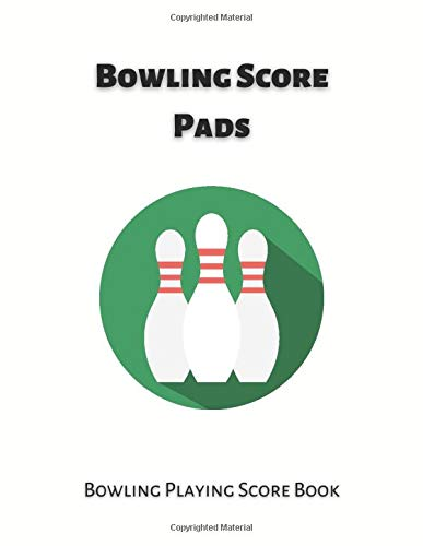 Bowling Score Pads: Bowling Score Record Notebook with 120 score sheets for 16 players with 10 frames, best gift for bowlers and bowling lovers.
