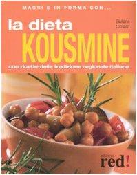 La dieta kousmine. Ediz. illustrata