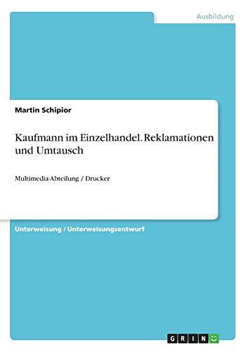 Kaufmann im Einzelhandel. Reklamationen und Umtausch: Multimedia-Abteilung / Drucker
