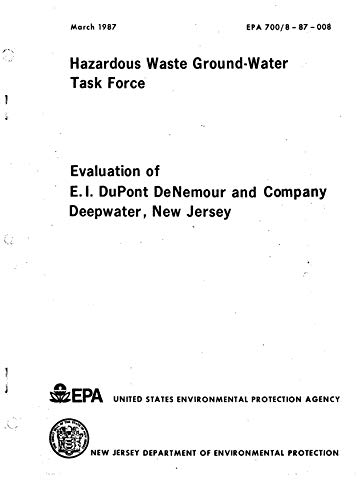 Evaluation Of E.I Dupont Denemour And Company Deepwater New Jersey (English Edition)