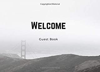 Welcome - Guest Book: City Life Guest Book; prompts for 106 guests to share their experiences as well as empty pages for d...