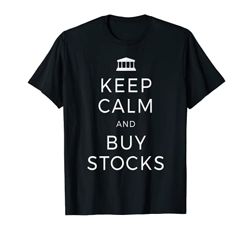 Keep Calm And Buy Stocks Aktien Dividenden Börse Trading T-Shirt