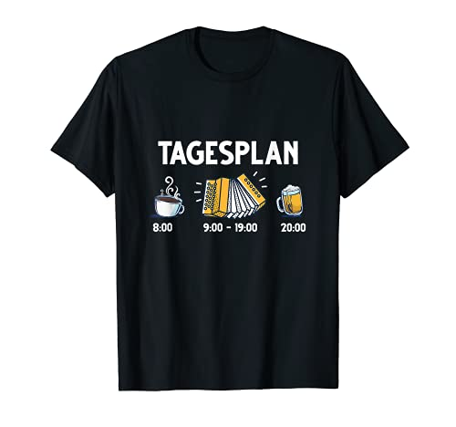 Tagesplan Kaffee Akkordeon Musik Akkordeonspieler Bier T-Shirt