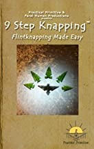 9 Step Knapping; Flintknapping Made Easy DVD