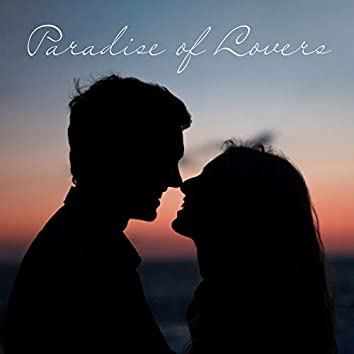 Paradise of Lovers: Tantric Experience, Sensual Night