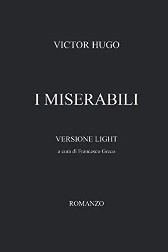 I MISERABILI: LIGHT