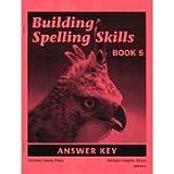Building Spelling Skills 5 Teacher 2ED