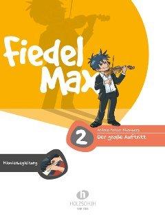 FIEDEL MAX 2 - DER GROSSE AUFTRITT 2 - arrangiert für Klavier [Noten / Sheetmusic] Komponist: HOLZER RHOMBERG ANDREA