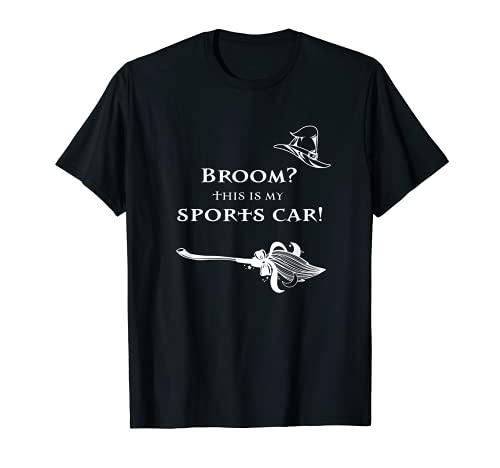 Broom? - Coche deportivo para disfraz de Halloween Camiseta