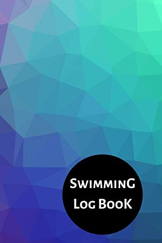 Swimming Log Book: Keep Track of Your Trainings & Personal Records | 120 pages (6