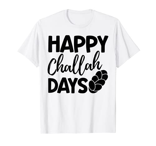 Funny Jew T-Shirt Happy Challah Days Hanukkah T-Shirt