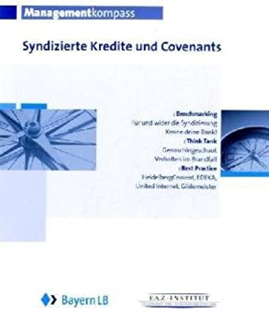 Mangementkompass Syndizierte Kredite und Covenants