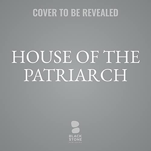 Couverture de House of the Patriarch