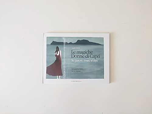 Le magiche donne di Capri-The fantastic women of Capri