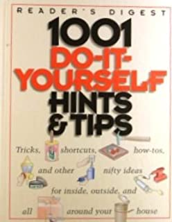 1001 Do-It-Yourself Hints & Tips :