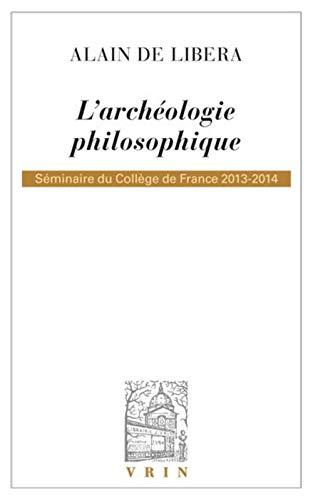 L'archeologie philosophique